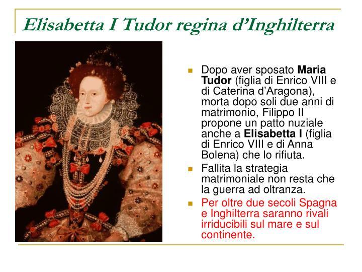 Elisabetta I Tudor regina d'Inghilterra