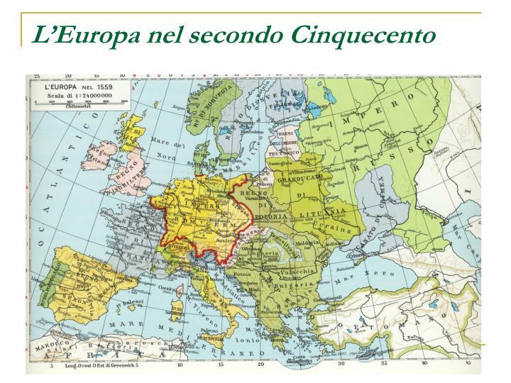 L'Europa nel secondo Cinquecento