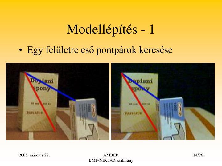 Modellépítés - 1