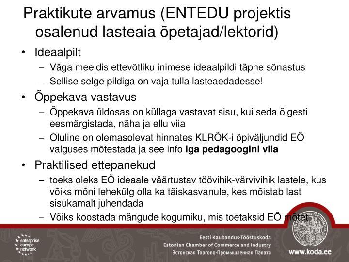 Praktikute arvamus (ENTEDU projektis osalenud lasteaia õpetajad/lektorid)