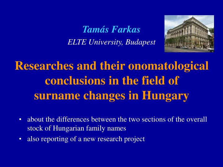 Researches and their onomatological conclusions in the field of surname changes in hungary