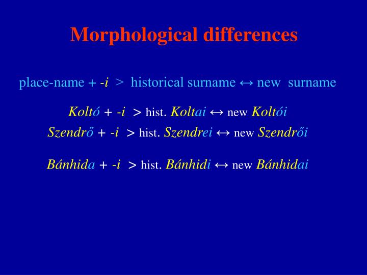 Morphological differences