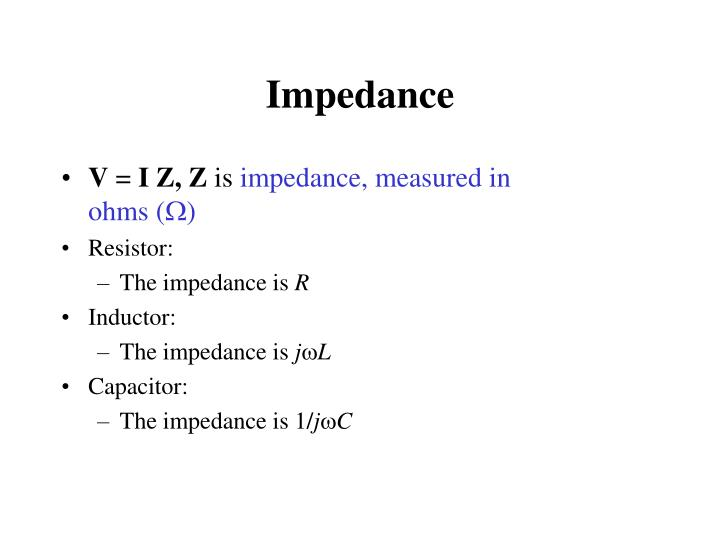 Impedance