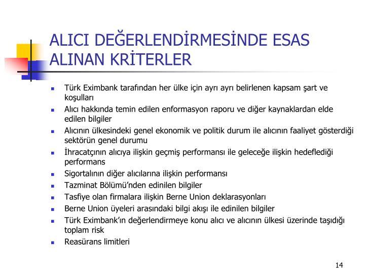 ALICI DEĞERLENDİRMESİNDE ESAS ALINAN KRİTERLER