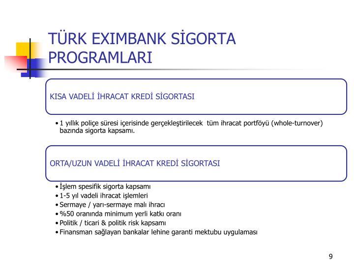 TÜRK EXIMBANK SİGORTA PROGRAMLARI