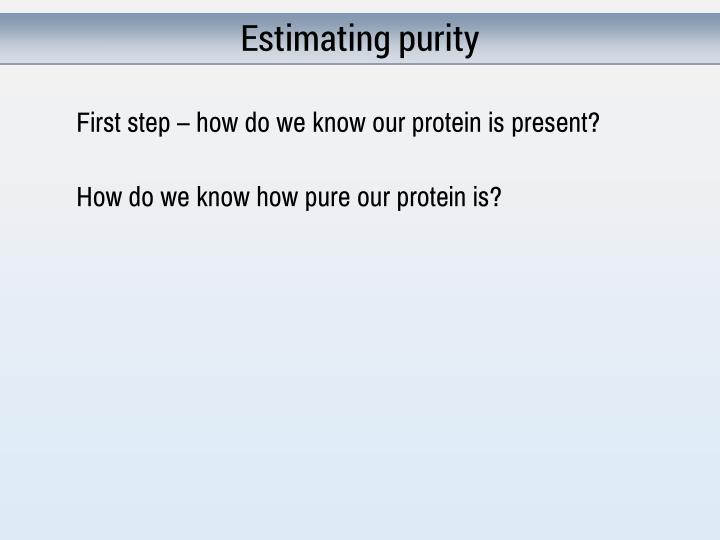 Estimating purity