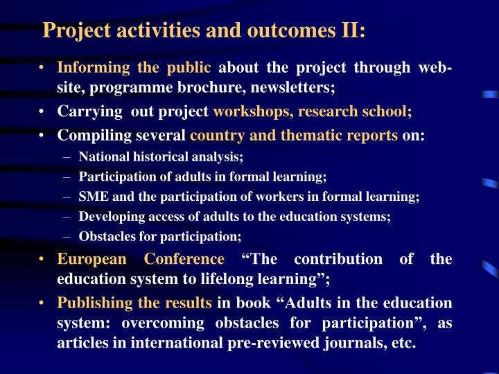 Project activities and outcomes II: