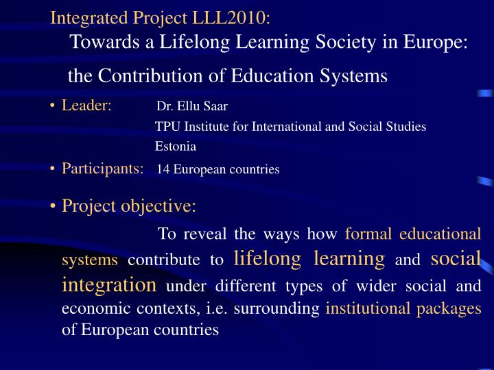 Integrated Project LLL2010: