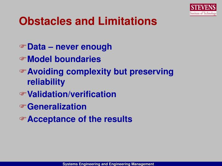 Obstacles and Limitations
