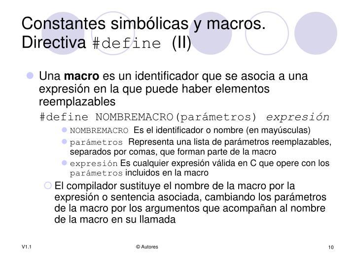 Constantes simbólicas y macros. Directiva