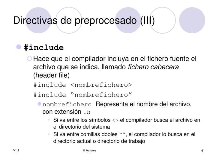 Directivas de preprocesado (III)