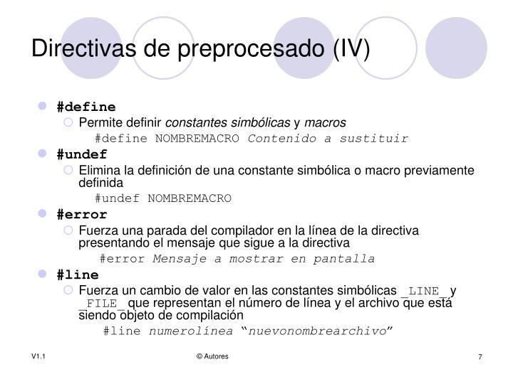 Directivas de preprocesado (IV)