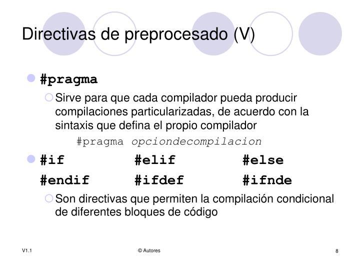 Directivas de preprocesado (V)