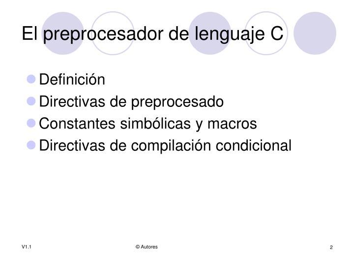 El preprocesador de lenguaje C