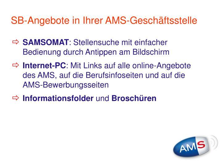 SB-Angebote in Ihrer AMS-Geschäftsstelle