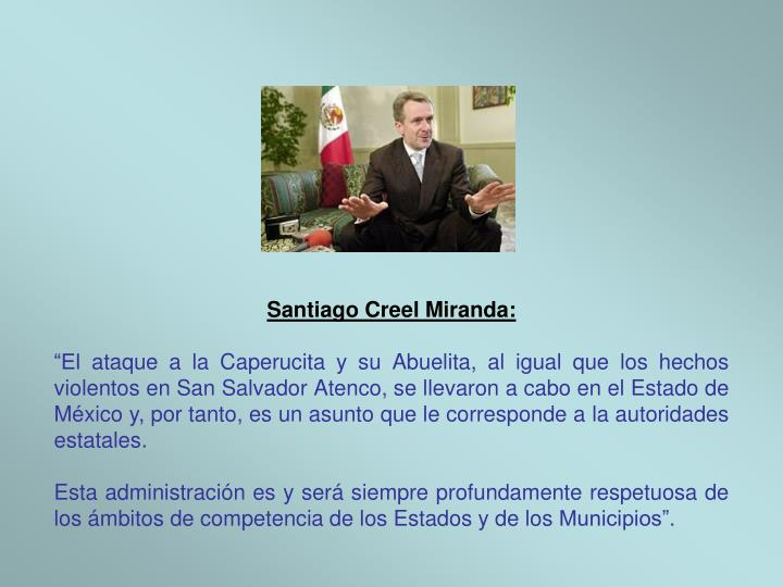 Santiago Creel Miranda: