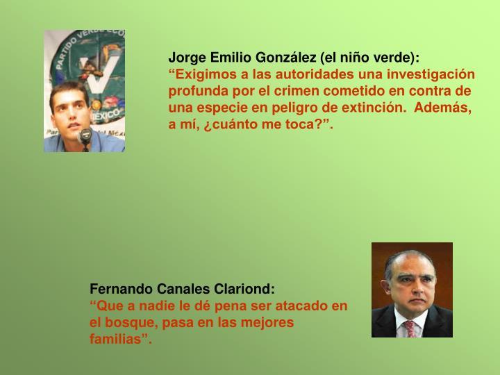 Jorge Emilio Gonzlez (el nio verde):