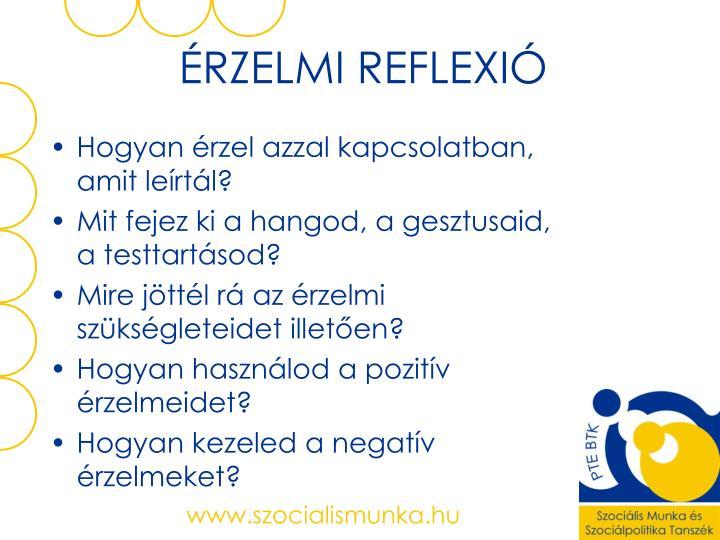 ÉRZELMI REFLEXIÓ