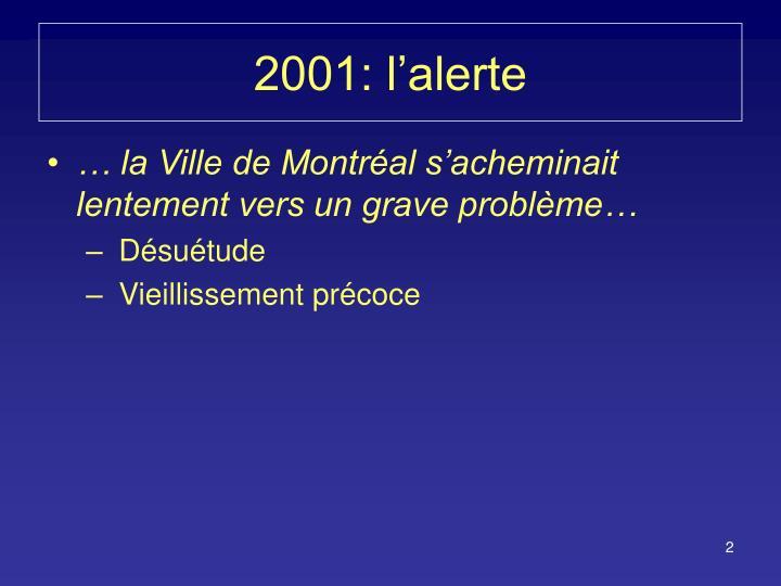 2001: l'alerte