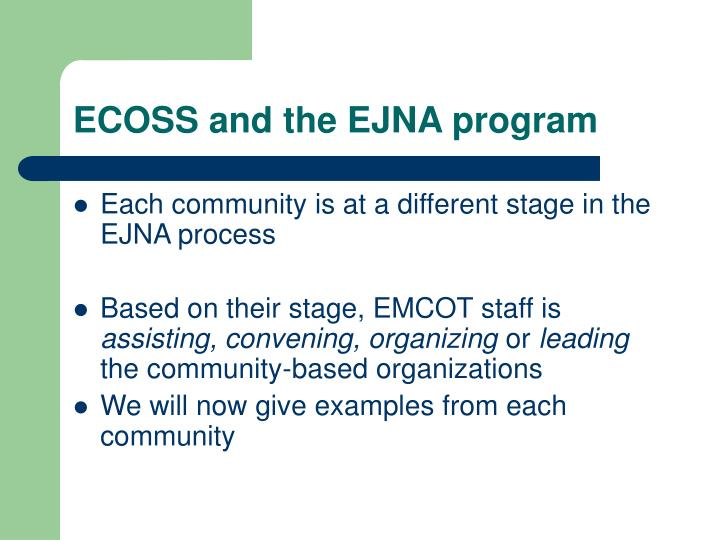 ECOSS and the EJNA program
