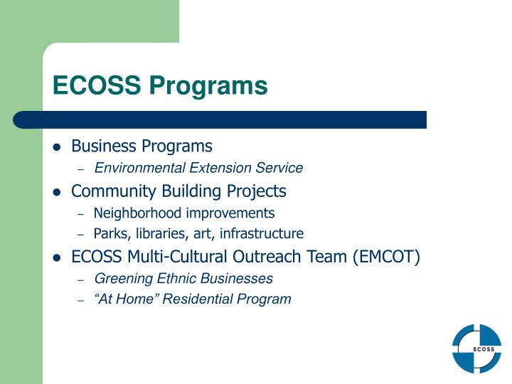 ECOSS Programs