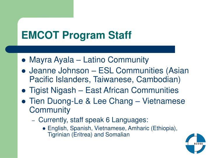 EMCOT Program Staff