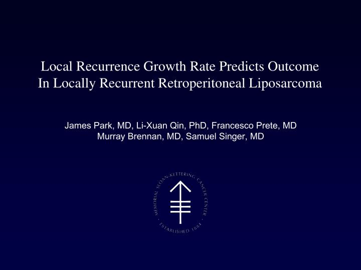 Local Recurrence Growth Rate Predicts Outcome