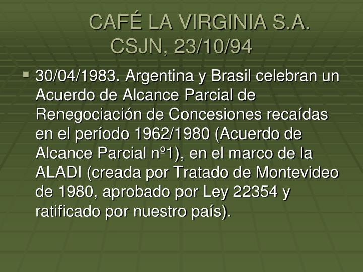 CAFÉ LA VIRGINIA S.A.