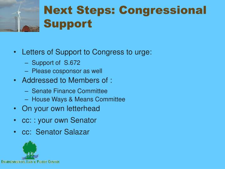 Next Steps: Congressional Support