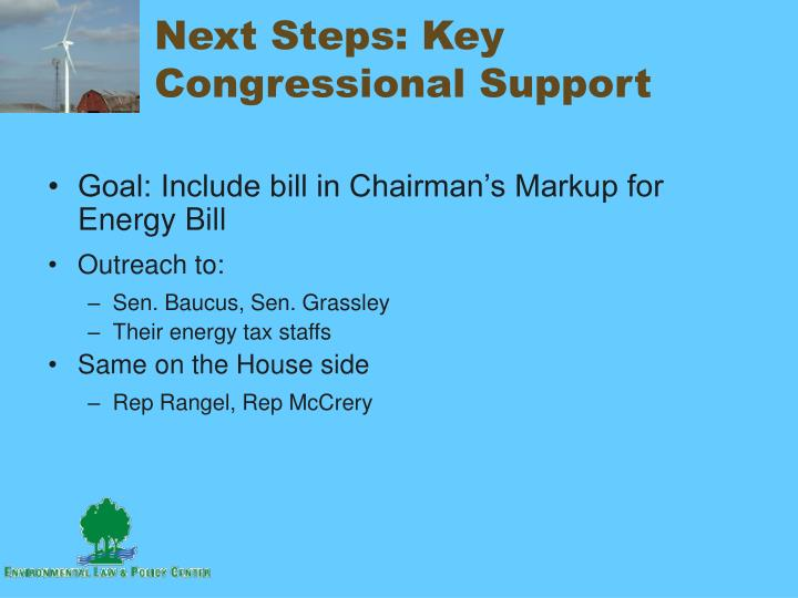 Next Steps: Key Congressional Support