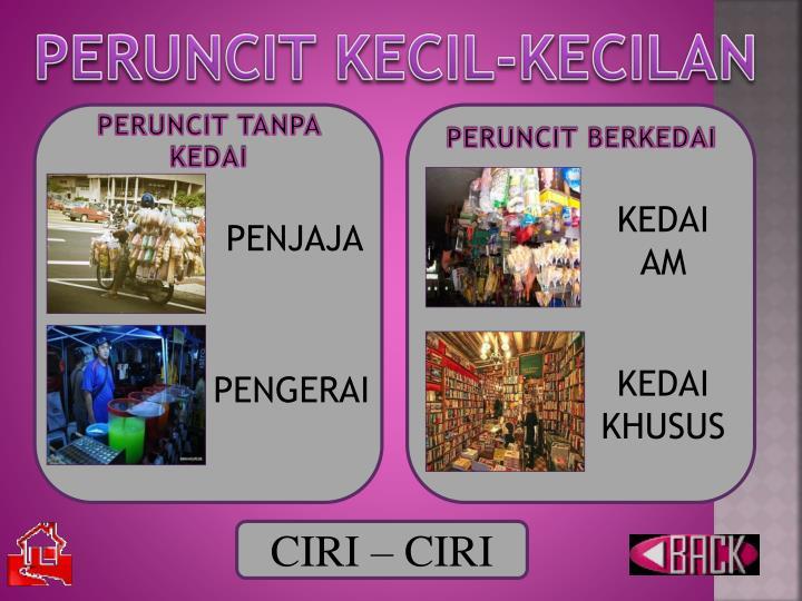 PERUNCIT KECIL-KECILAN