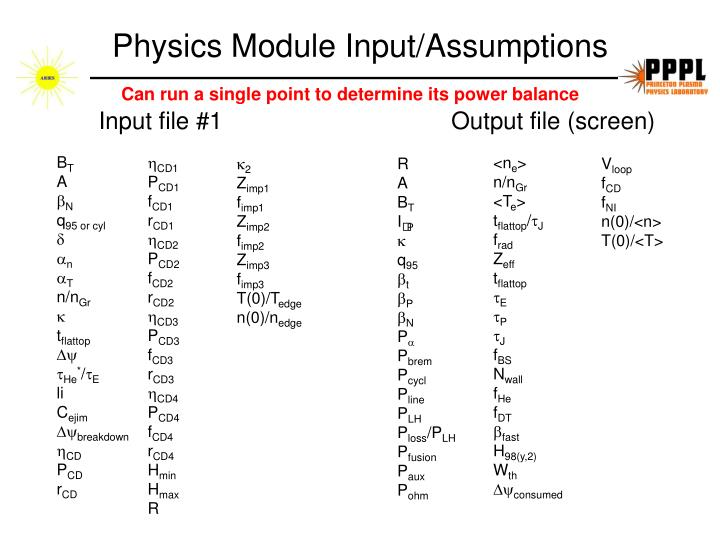 Physics Module Input/Assumptions
