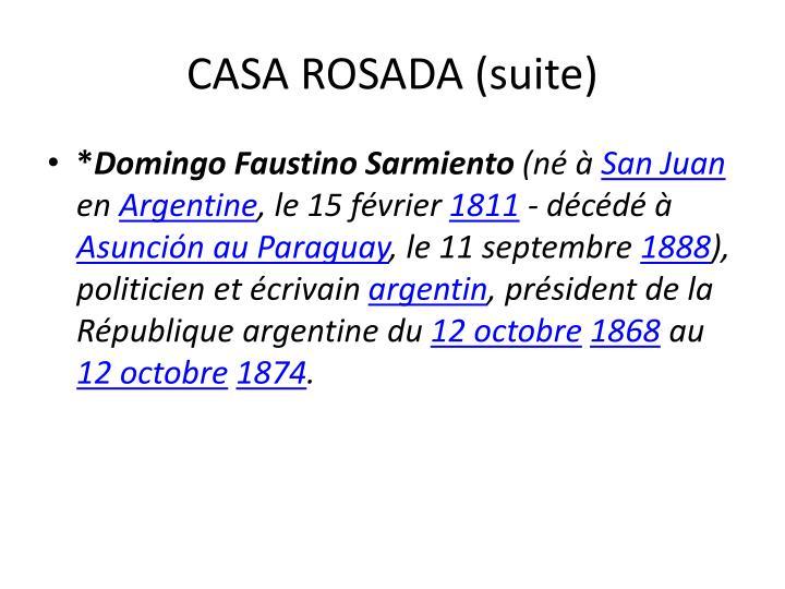 CASA ROSADA (suite)