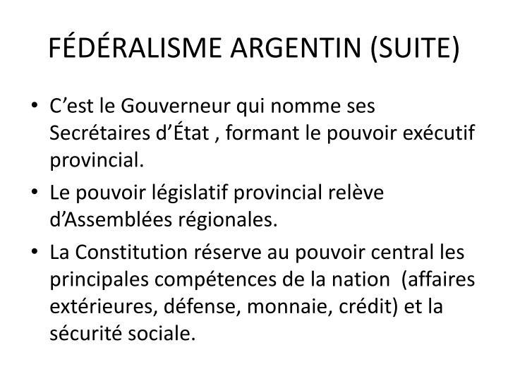 FÉDÉRALISME ARGENTIN (SUITE)