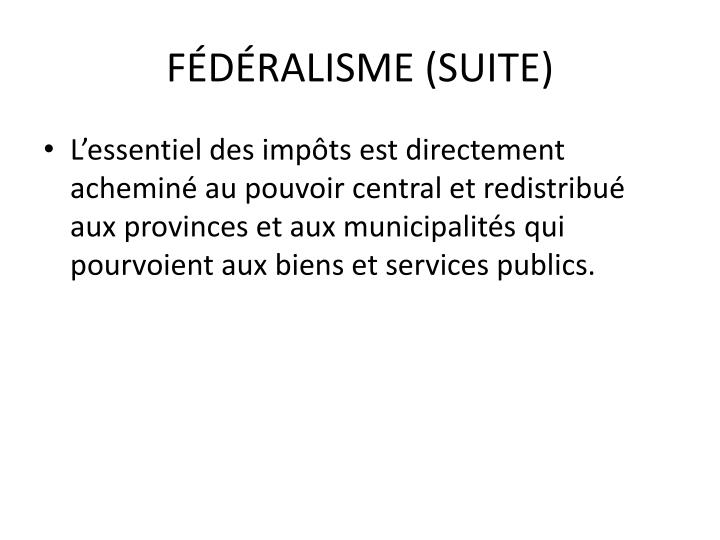 FÉDÉRALISME (SUITE)