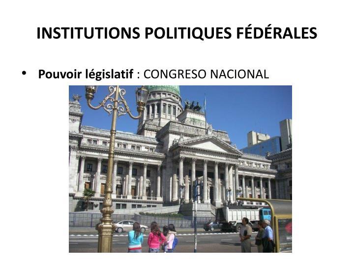 INSTITUTIONS POLITIQUES FÉDÉRALES