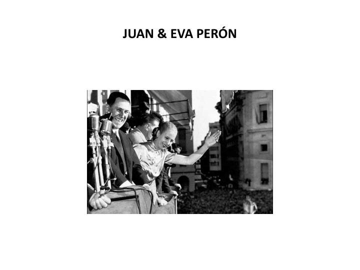 JUAN & EVA PERÓN