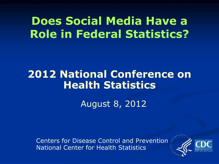 Does social media have a role in federal statistics