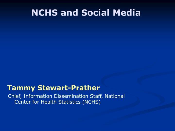 NCHS and Social Media