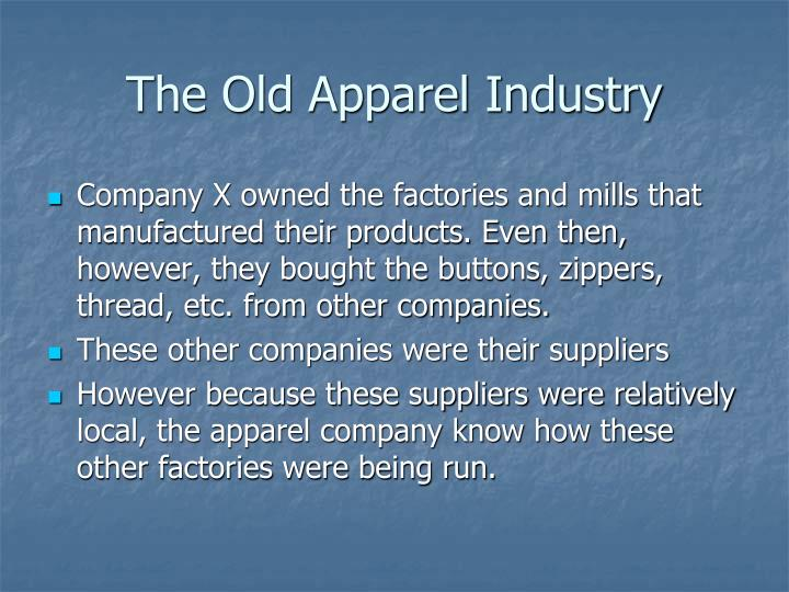 The Old Apparel Industry