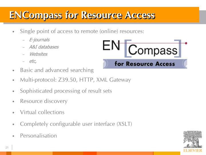 ENCompass for Resource Access