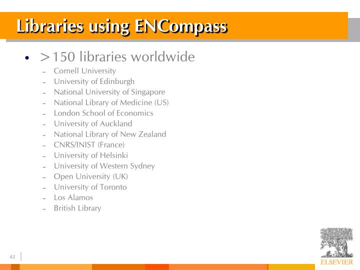 Libraries using ENCompass