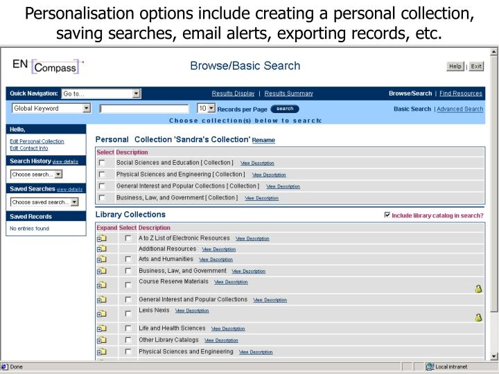 Personalisation options include creating a personal collection, saving searches, email alerts, exporting records, etc.