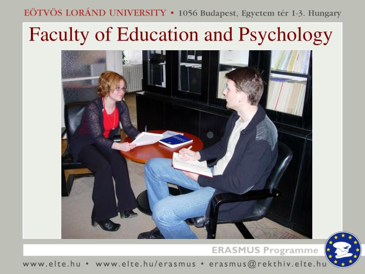 Faculty of Education and Psychology