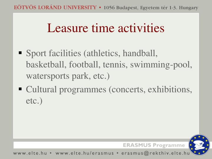 Leasure time activities