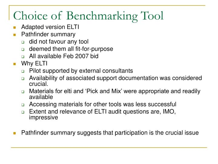 Choice of Benchmarking Tool