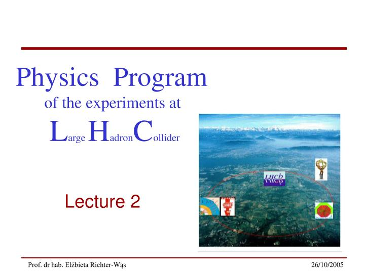 Physics  Program