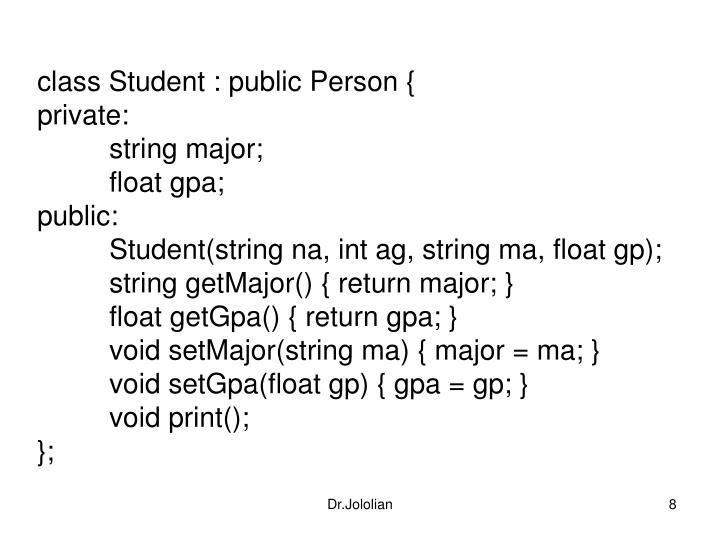 class Student : public Person {