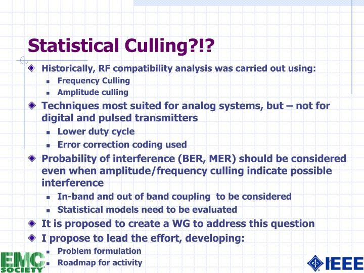Statistical Culling?!?