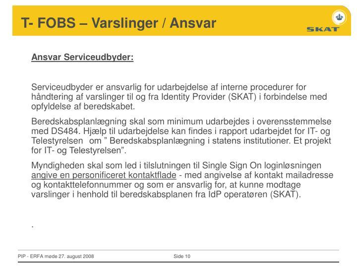 T- FOBS – Varslinger / Ansvar